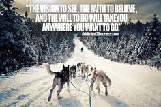 Sled dog quote.jpg