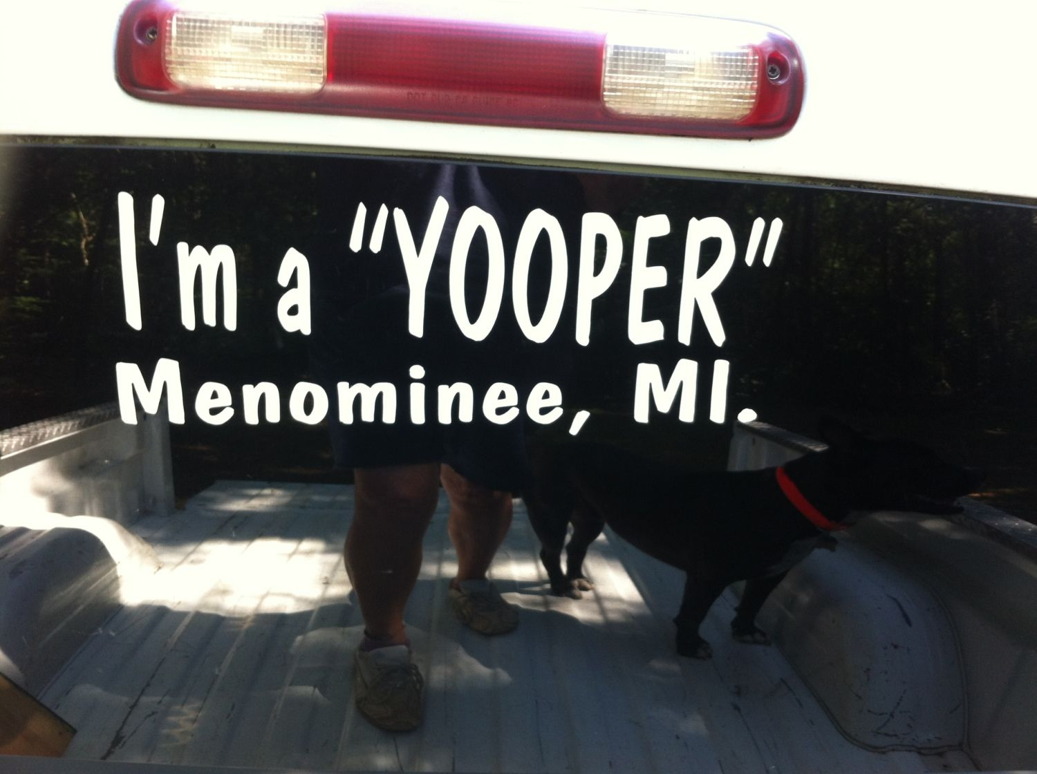 "This photo lets everyone know, ""I'm a Yooper"", born in Menominee, MI.  I now live in Dalton, GA., and loving it."